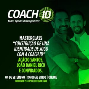 Masterclass: Construção de uma identidade de jogo com a Coach ID