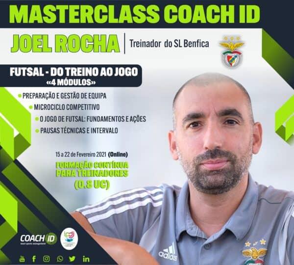 Masterclass com Joel Rocha - Futsal, do Treino ao Jogo